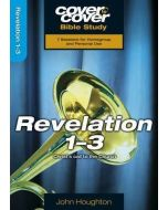 Cover To Cover BS- Revelation 1-3
