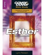 Cover To Cover BS- Esther
