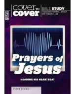 Cover To Cover BS - Prayers of Jesus
