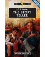 Trailblazers Series - C.S. Lewis : The Story Teller