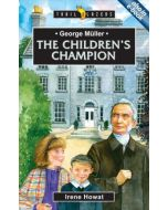 Trailblazers Series - George Muller : Children's Champion