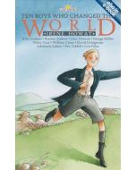 Light Keepers Series -Ten Boys Who Change The World
