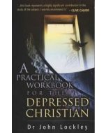Practical Workbook for the Depressed Christian, A