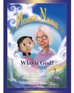 Please, Nana … Who is God?