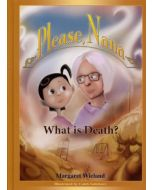 Please, Nana … What is Death?