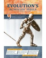 Evolution's Achilles Heels
