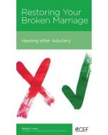 Restoring Your Broken Marriage: Healing after Adultery Blooklet