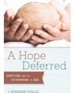 Hope Deferred, A