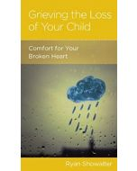 Grieving the Loss of Your Child (Booklet)