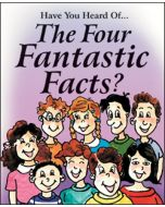 The Four Fantastic Fact (Tract) (min. 10)