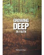 Growing Deep In Faith