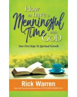 How to Have a Meaningful Time With God