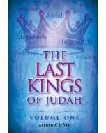 Last Kings Of Judah, The, Vol 1