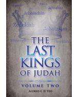 Last Kings of Judah, The, Vol 2
