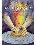 Shaped By God