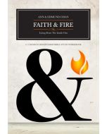 Faith & Fire: Living From The Inside Out - Workbook