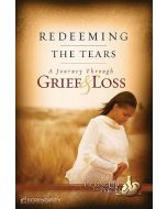 Picking Up the Pieces Series: Redeeming The Tears