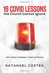 19 Covid Lessons the Church Cannot Ignore