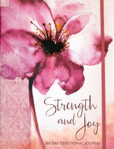 Strength and Joy: A 365-Day Devotional Journal