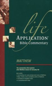Life Application Bible (LAB) Commentary-Matthew