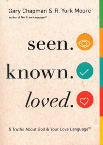 Seen. Known. Loved