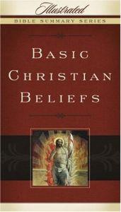 Illustrated Bible Summary Series - Basic Christian Beliefs