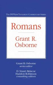 Romans - The IVP New Testament Commentary Series