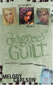 Degrees of Guilt #2 :  Miranda's Story