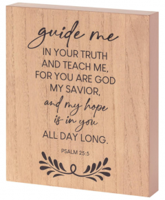 Plaque: TableTop-Guide Me in Your Truth, TPLK810-60