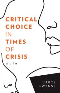 Critical Choice in Times of Crisis - Ruth