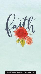 Planner 2022 (28 Month)-Faith, J5578