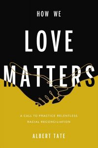 How We Love Matters (Pre-Order)