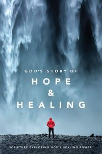 God's Story of Hope and Healing (New Testament)