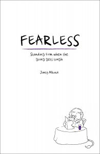 Fearless: Standing firm when the going gets tough