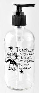 Soap Dispenser-A Teacher is a Gift of Wisdom and Guidance, 5598