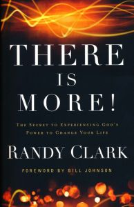 There Is More (Randy Clark)