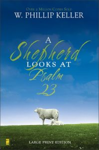 A Shepherd Looks At Psalm 23, Softcover