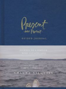 Guided Journal-Present Over Perfect
