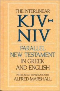 Interlinear KJV/NIV Parallel NT in Greek / English