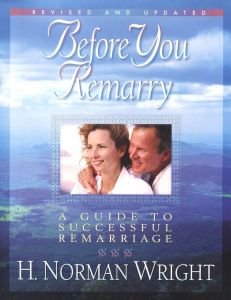 Before You Remarry, Revised and Updated
