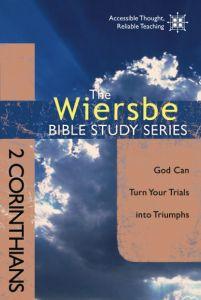 Wiersbe Bible Study Series: 2 Corinthians