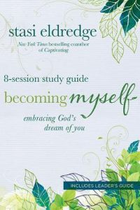 Becoming Myself (8-Session Study Guide)