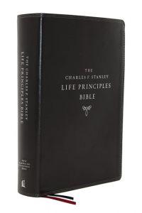 NASB, Charles F  Stanley Life Principles Bible,  Leathersoft, Black, Comfort Print,  2nd Edition