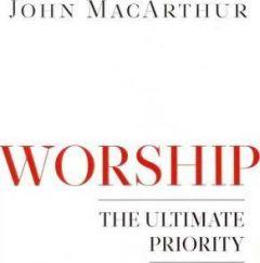 Worship (John MacArthur)