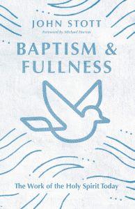 Baptism and Fullness