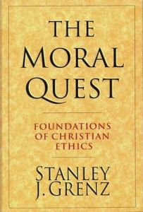 Moral Quest (foundations of christian ethics)