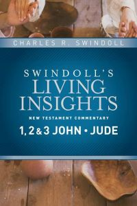 Swindoll's Living Insights on 1,2,3 John & Jude