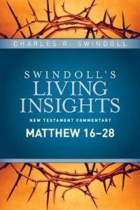 Living Insights New Test. #15-Matthew 16-28