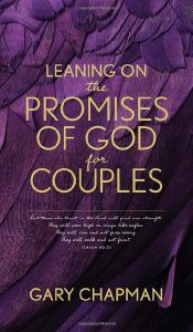 Leaning on the Promises of God for Couples