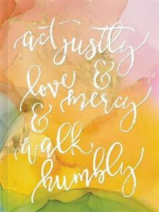 Journal-Act Justly, Love Mercy  +